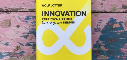 Wolf Lotter: Archetypen der Innovation